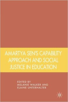 Book Amartya Sen's Capability Approach and Social Justice in Education by Melanie Walker (2010-06-15)