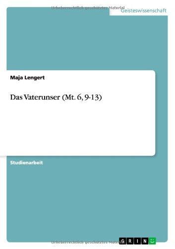 Das Vaterunser (Mt. 6, 9-13) (German Edition) pdf