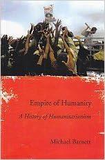 Empire of Humanity by Michael Barnett (2012-12-01)