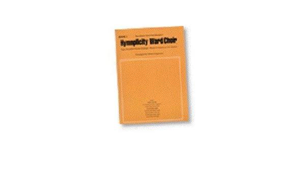 Hymnplicity Ward Choir Book 1 0093285009974 Amazon Books