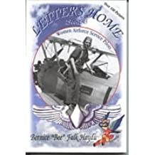 Letters Home: 1944-1945- Women Airforce Service Pilots, World War II