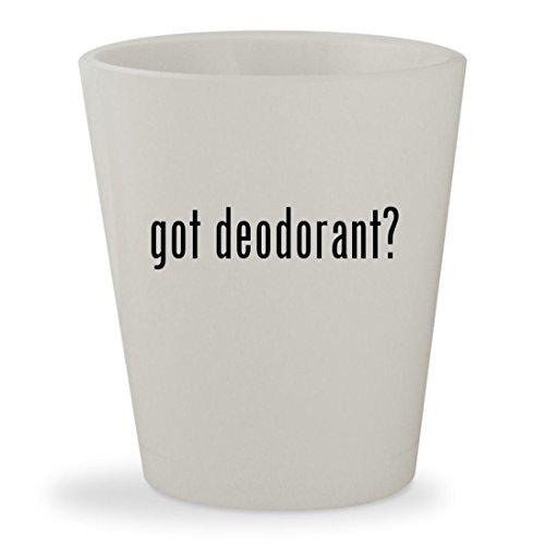 Deodorant Leather English Stick (got deodorant? - White Ceramic 1.5oz Shot Glass)
