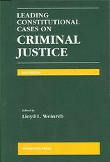 Leading Constit Cases on Criminal Justice (10) by Weinreb, Lloyd L [Paperback (2010)] pdf epub