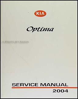 2004 kia optima repair shop manual original kia amazon com books rh amazon com 06 Kia Optima Repair Manual 06 Kia Optima Repair Manual