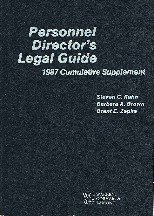 Personnel director's legal guide: 1987 cumulative supplement
