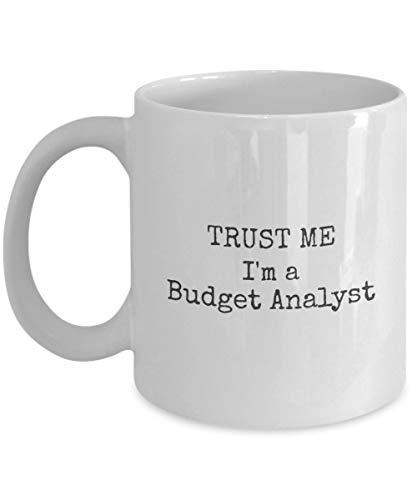 Trust Me Im a Budget Analyst Coffee Mug