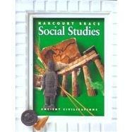 Ancient Civilizations (Harcourt Brace Social Studies) (Harcourt School Publishers Social Studies)