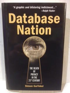 Database Nation the Death of Privacy In pdf