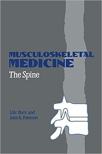 Musculoskeletal Medicine: The Spine