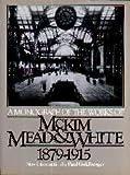 A Monograph Of The Works Of Mckim, Mead & White 1879-1915 (Da Capo Paperback)