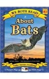 We Both Read-About Bats, Sindy McKay, 160115268X