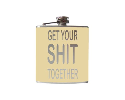 Get Your Shit Together Flask-6, 8 Ounce - Custom, Personalized- Many Colors (8 Ounce, Beige - Matte)