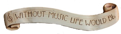 Musicians wall plaque Without Music Life would b flat
