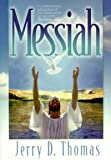 Messiah, Jerry D. Thomas, 0816319782