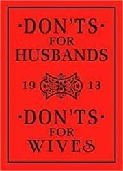 Donts for Husbands Donts for Wi
