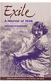 Exile : A Memoir of 1939, Schneider, Bronka, 0814208088