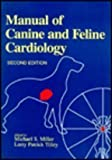 img - for Manual of Canine and Feline Cardiology by Michael S. Miller (1995-01-15) book / textbook / text book