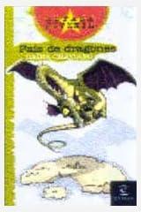Pais de Dragones / Dragon Country (Spanish Edition) Paperback