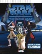 Star Wars The Clone Wars - Das galaktische Filmbuch