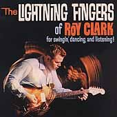 Lightning Fingers of Roy Clark by Razor & Tie