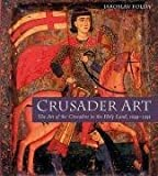 img - for Crusader Art: The Art of the Crusaders in the Holy Land, 1099-1291 by Jaroslav Folda (2008-10-01) book / textbook / text book