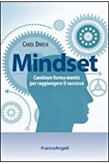 Mindset. Cambiare forma mentis per raggiungere il successo Paperback
