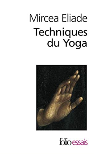 Techniques Du Yoga (Folio Essais) (English and French ...