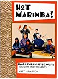 Hot Marimba! : Zimbabwean Style Music for Off Instruments, Hampton, Walt, 0937203718