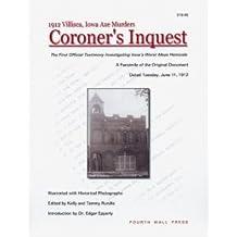 1912 Villisca, Iowa Axe Murders: Coroner's Inquest