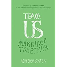 Ashleigh Slater Marriage Together Team Us (Paperback) - Common