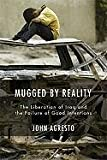 Mugged by Reality, John Agresto, 1594031878