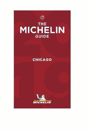 MICHELIN Guide Chicago 2018: Restaurants (Michelin Red Guide)