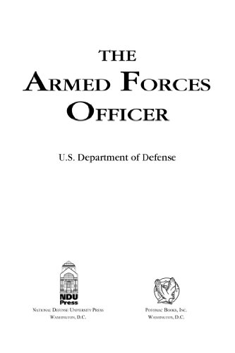 The Armed Forces Officer: 2007 Edition (National Defense - Books Forces Armed Edition