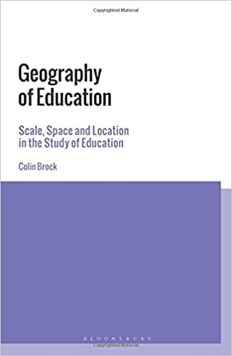 Geography of Education: Scale, Space and Location in the