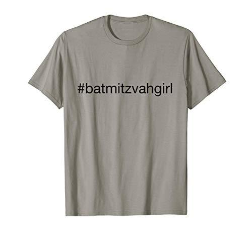 (Bat Mitzvah Girl Hashtag t-shirt )