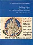 The Liturgy of Love, Marilyn Aronberg Lavin and Irving Lavin, 091368936X