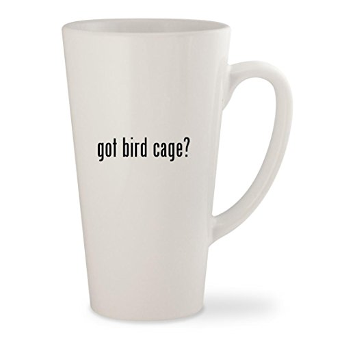 got bird cage? - White 17oz Ceramic Latte Mug Cup (Perch Cover Prevue)