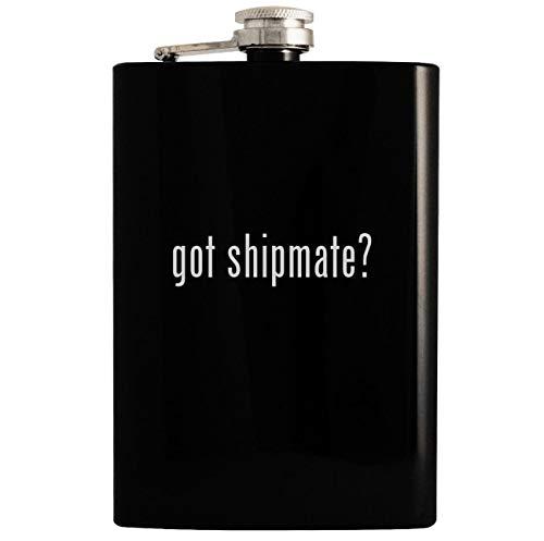 got shipmate? - Black 8oz Hip Drinking Alcohol -