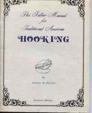 The Fallier Manual for Traditional American Hooking (Revised - To Frame Width Measure How
