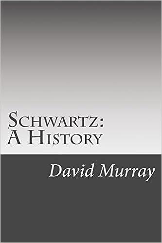 Schwartz: A History