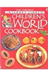 Usborne Internet-Linked Children's World Cookbook