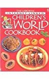 Children's World Cookbook, Fiona Watt and Angela Wilkes, 0794500986