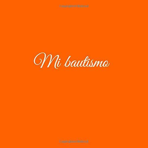 Libro De Visitas Mi bautismo para bautizo ideas regalos decoracion accesorios fiesta libro de recuerdos firmas invitados ... 21 x 21 cm Cubierta Naranja ...