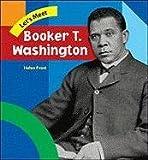 Let's Meet Booker T. Washington, Helen Frost, 0791073181