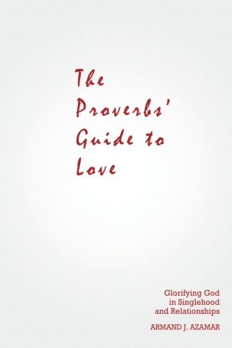 The Proverbs' Guide to Love ebook