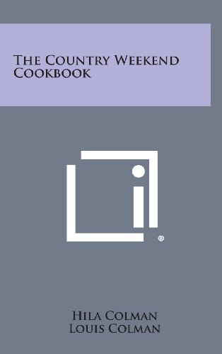 book cover of The Country Week End Cookbook