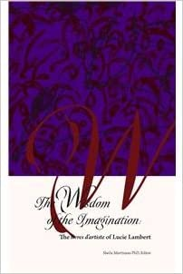 Amazon Com The Wisdom Of The Imagination The Livres D