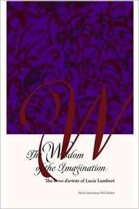 Amazon Com The Wisdom Of The Imagination The Livres D