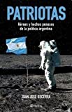 img - for PATRIOTAS (Spanish Edition) book / textbook / text book