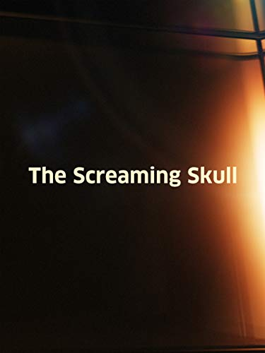 The Screaming Skull -